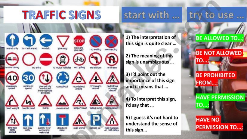 INTERPRETING ROAD SIGNS [using modal constructions]